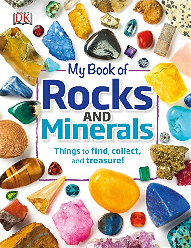 Treasure Bear - My Book of Rocks and Minerals: Things to Find, Collect, and Treasure