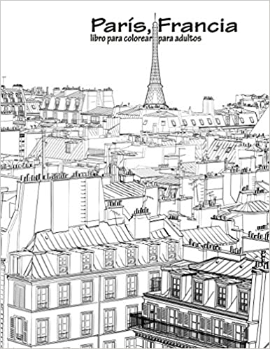 Amazon.com: París, Francia libro para colorear para adultos 1 ...