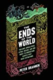 The Ends of the World: Volcanic Apocalypses, Lethal Oceans, and Our Quest to Understand Earth's Past Mass Extinctions