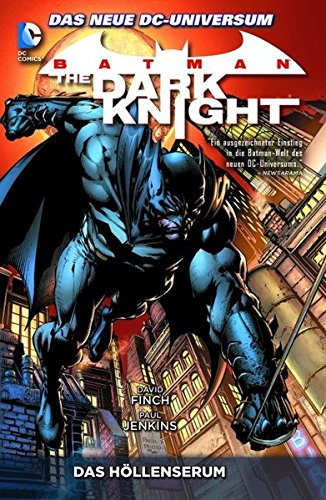 Batman: The Dark Knight, Bd. 1: Das Höllenserum