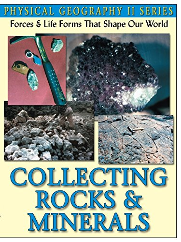 Physical Geography Collecting Rocks & Minerals ()