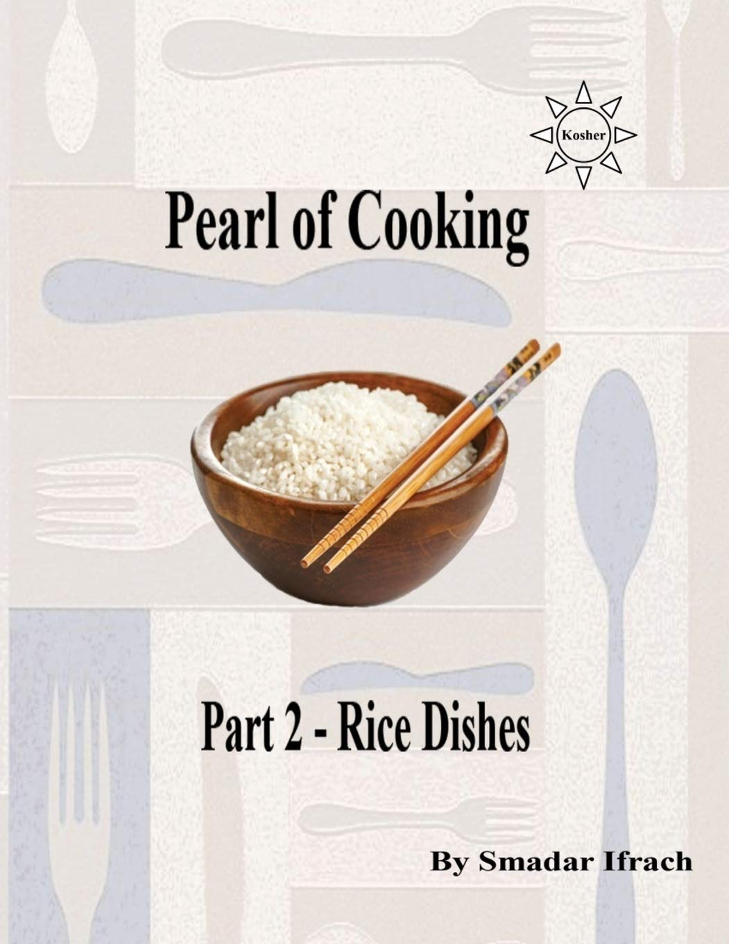 Download Pearl of cooking - part 2 - Rice dishes: English (Volume 30) PDF