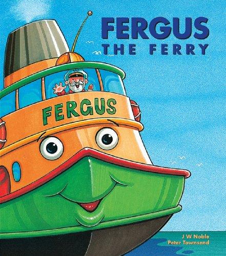 Fergus the Ferry (Fergus the Ferry series Book 1)