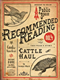 Cattle Haul (Electric Literature's Recommended Reading Book 1)