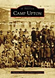 Camp Upton (Images of America)