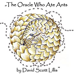The Oracle Who Ate Ants