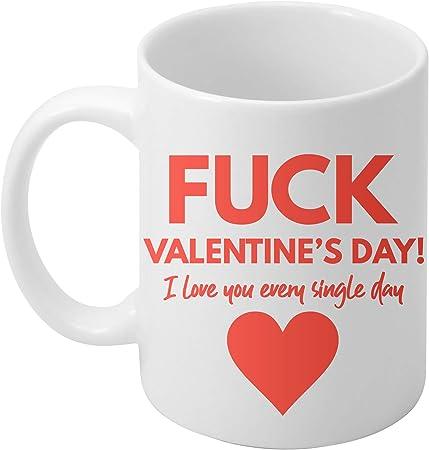 Perfect Valentines Day Gift MUG Boyfriend Husband Rude Funny Wife Anniversary