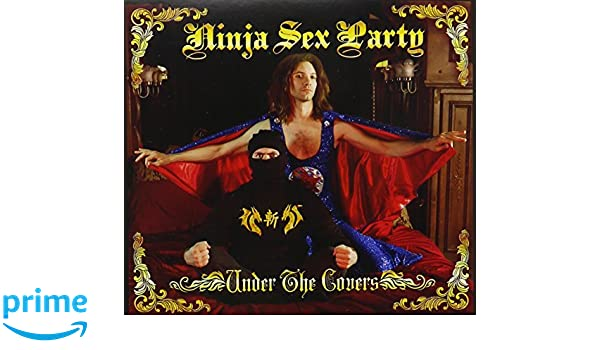 Under The Covers: Ninja Sex Party: Amazon.es: Música