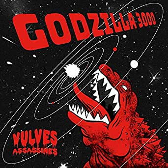 Godzilla 3000 by Les Vulves Assassines on Amazon Music - Amazon.com
