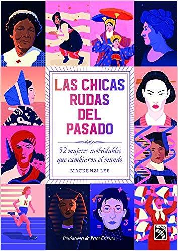 Las Chicas Rudas del Pasado: Amazon.es: MacKenzie Lee: Libros