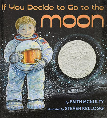 If You Decide To Go To The Moon by Scholastic Press
