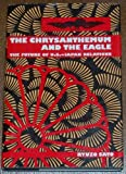 The Chrysanthemum and the Eagle : The Future of U. S.-Japan Relations, Sato, Ryuzo, 0814779719