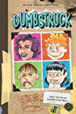 Dumbstruck: Book 4 (The Aldo Zelnick Comic Novel Series)