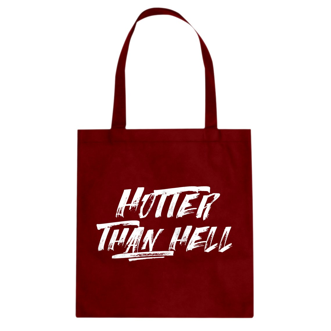 Indica Plateau Hotter than Hell Cotton Canvas Tote Bag