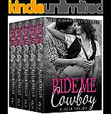 Ride Me Cowboy Box Set: A Western Romance
