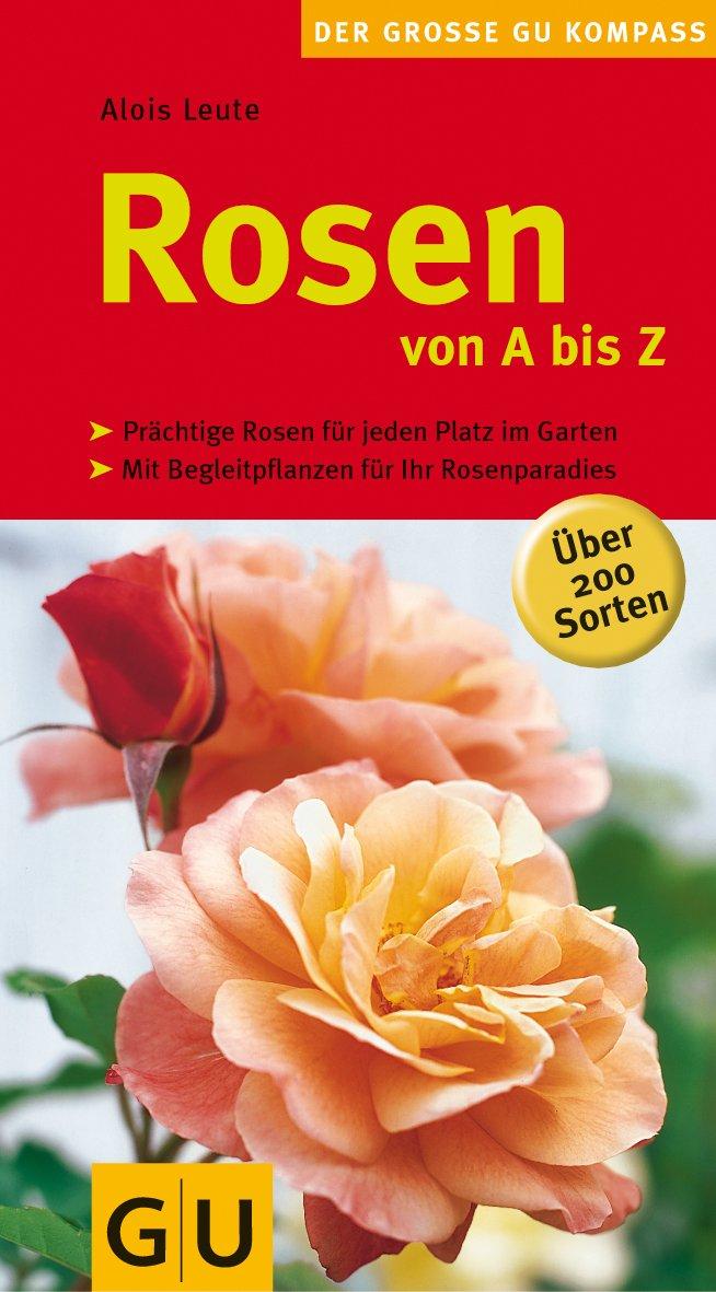 Rosen von A bis Z (GU Steadyseller HHG)