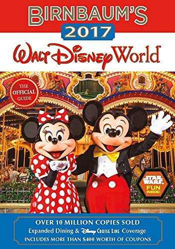 Birnbaum's 2017 Walt Disney World: The Official Guide (Birnbaum - Florida Disney Gift Orlando Shop