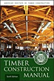 Timber Construction Manual