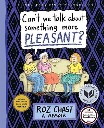 Can't We Talk About Something More Pleasant? : A Memoir(Hardback) - 2014 Edition