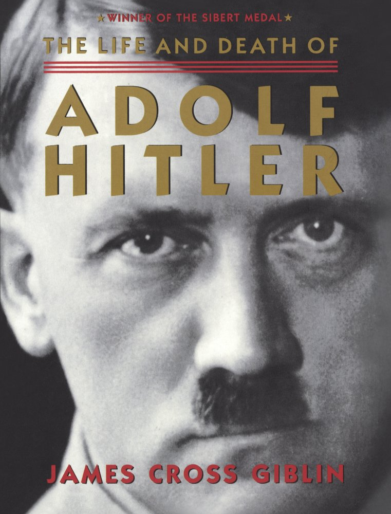 The Life And Death Of Adolf Hitler (Turtleback School & Library Binding Edition)