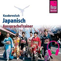 Japanisch (Reise Know-How Kauderwelsch AusspracheTrainer)