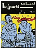 img - for Le gourbi by Farid Boudjellal (1985-05-01) book / textbook / text book