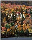 KANADA - Ein Premium***-Bildband in stabilem Schmuckschuber mit 224 Seiten und über 360 Abbildungen - STÜRTZ Verlag