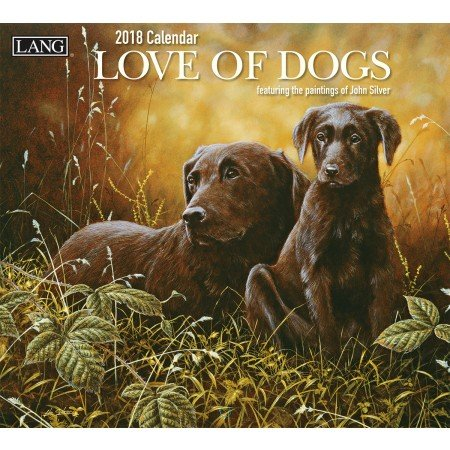 "LANG - 2018 Wall Calendar - ""Love Of Dogs"", Artwork by John Silver - 12 Month - Open 13 3/8"" X 24"""