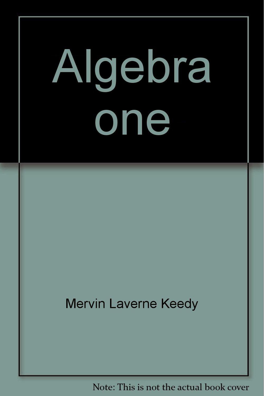 Algebra one: Mervin Laverne Keedy: 9780201038323: Amazon.com: Books