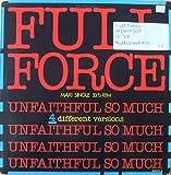 Full Force - Unfaithful So Much - CBS - CBS 650170 6