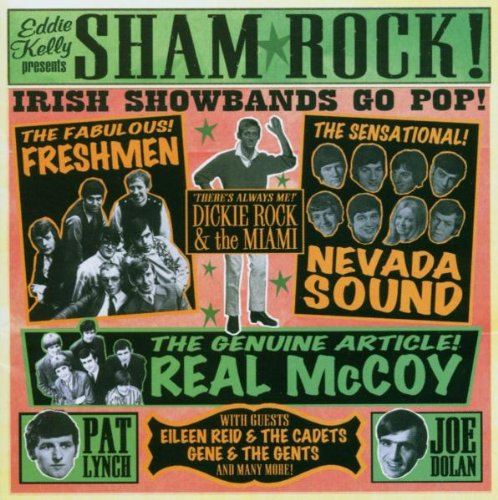Sham Rock: the Irish Showbands Collection
