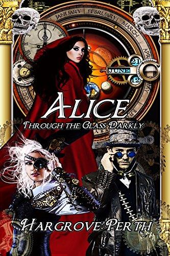 Alice: Through the Glass Darkly (Decisive Devices Book - Glasses Perth