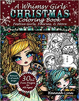 A Whimsy Girls Christmas Coloring Book: Festive Girls, Fairies ...