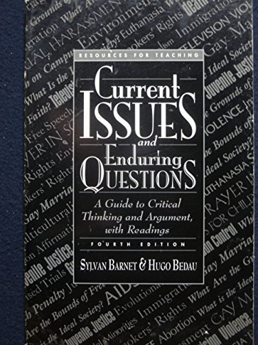 Resources for teaching Current issues and enduring questions: A guide to critical thinking and argument, with readings