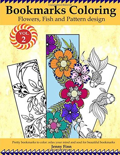 Bookmarks Coloring: Flowers, Fish and Pattern Design Vol.2 ...