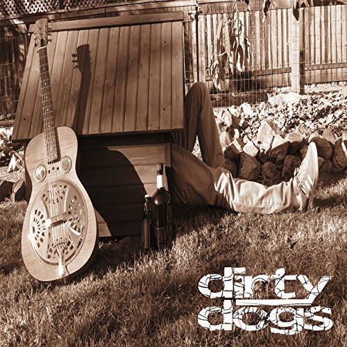 Dirtydogs [Explicit] (Dirtydog)