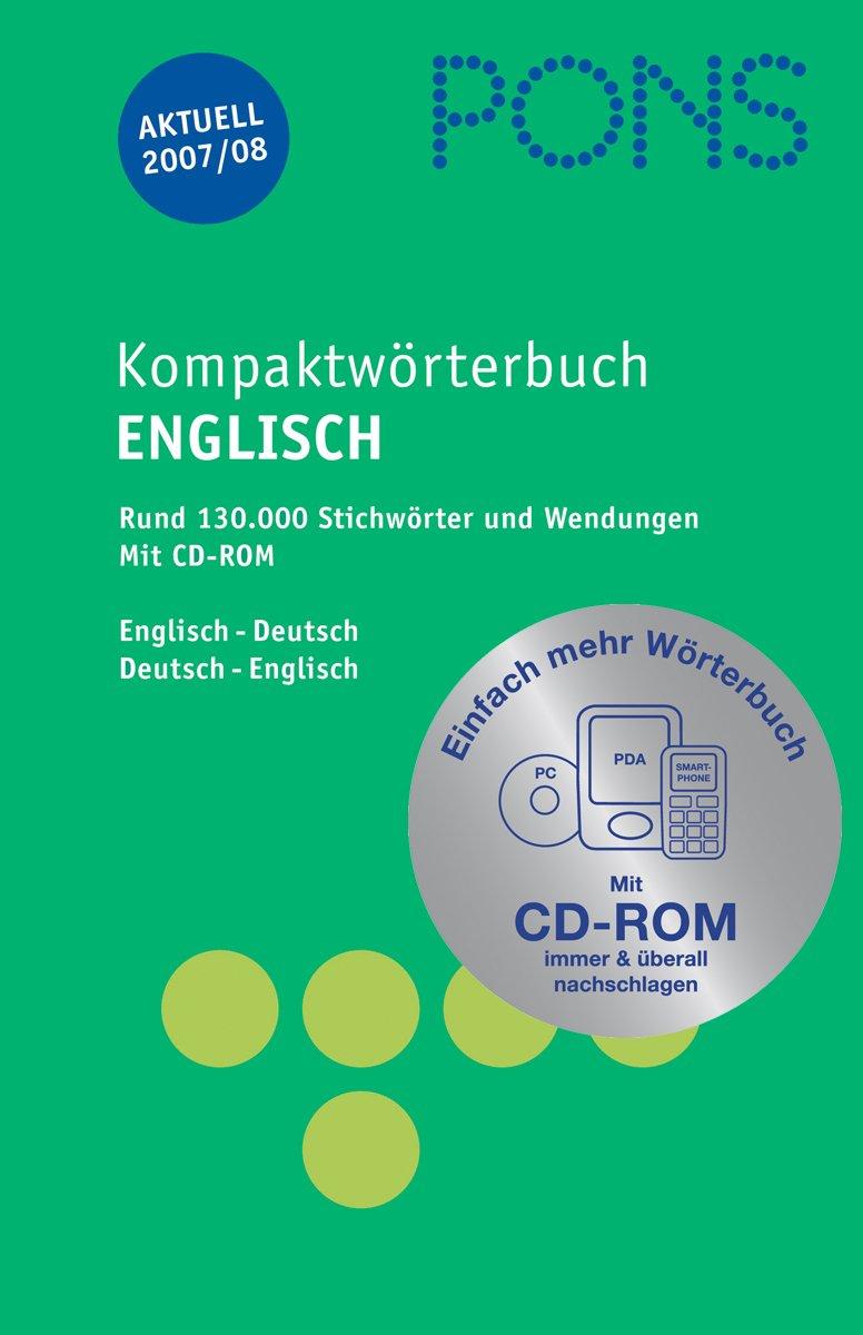 PONS Kompaktwörterbuch Englisch - Ausgabe 2005/06: PONS Kompaktwörterbuch Englisch - Ausgabe 2007/08