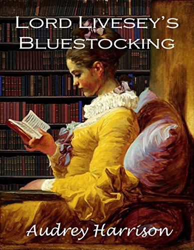 Lord Livesey's Bluestocking: A Regency Romance cover