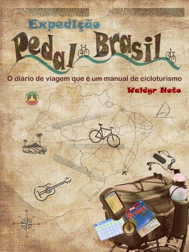 Amazon expedio pedal brasil o dirio de viagem que um expedio pedal brasil o dirio de viagem que um manual de cicloturismo portuguese fandeluxe Choice Image