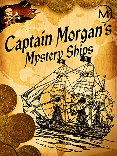 Captain Morgan's Mystery Ships