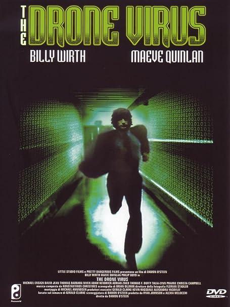 The Drone Virus [Italia] [DVD]: Amazon.es: Billy Wirth, Maeve Quinlan, Philip Boyd, Damon OSteen, Billy Wirth, Maeve Quinlan: Cine y Series TV