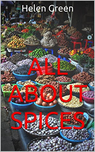 All About Spices by Helen Green