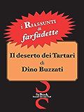 Il Deserto dei Tartari di Dino Buzzati - RIASSUNTO
