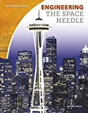Engineering the Space Needle (Building by Design)