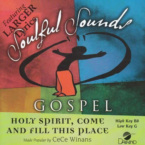 Holy Spirit Come And Fill This Place [Accompaniment/Performance Track] by Made Popular By: CeCe Winans (2008-05-01) Cece Winans Holy Spirit