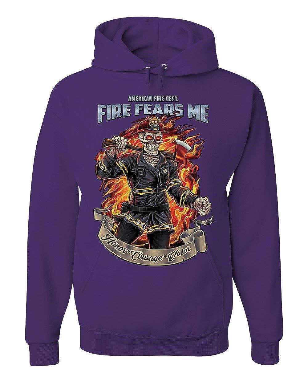 Fire Fears Me Hoodie Firefighter Fire Dept Honor Courage Valor Sweatshirt