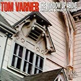 The Window Up Above: American Songs by Tom Varner