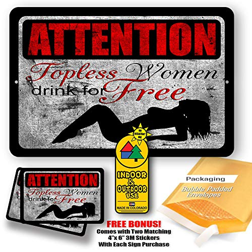 (Attention Topless Women Drink for Free Man Cave Metal Decor Tin Sign Indoor and Outdoor use 8
