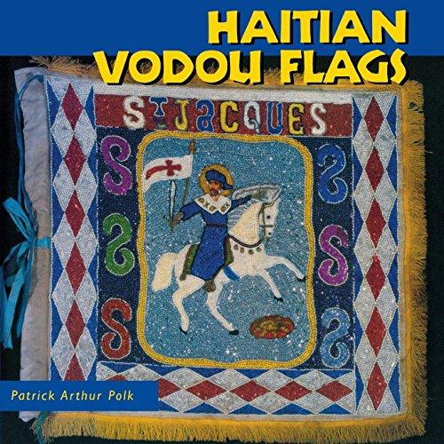 Haitian Folk Art - Haitian Vodou Flags (Folk Art and Artists Series)