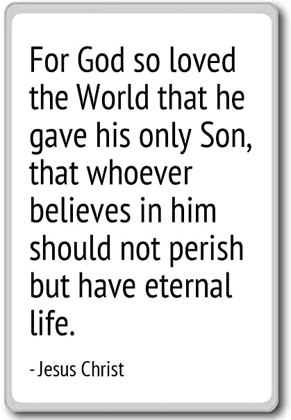 Amazoncom For God So Loved The World That He Gave His On